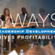 5 Ways Leadership Development Drives Profitability
