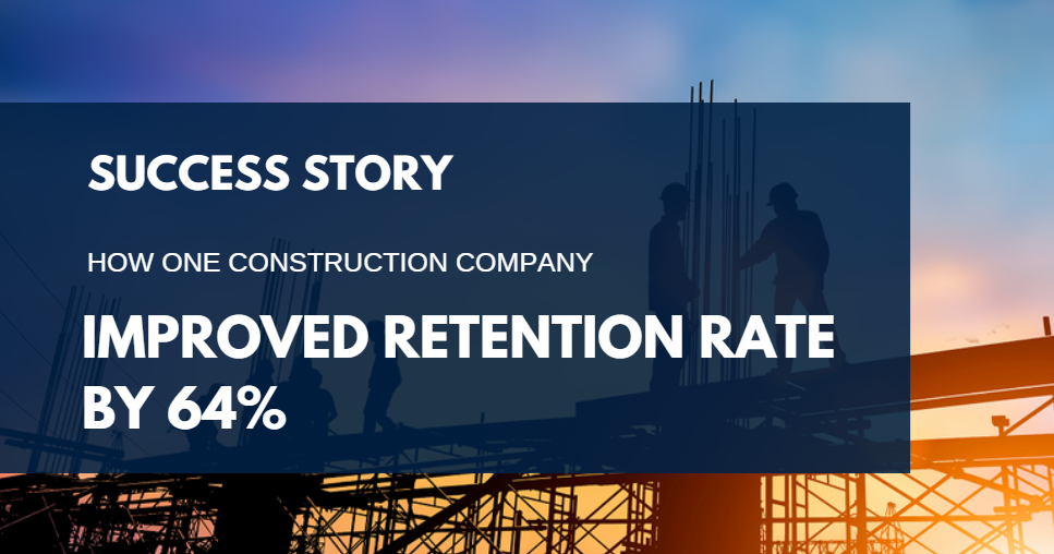 How_TakingPoint_Leadership_Improved_Retention_Rate_For_A_Construction_Company