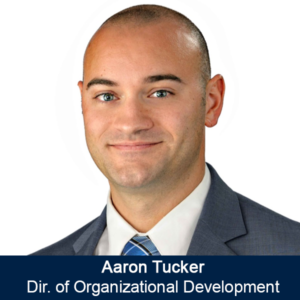Aaron Tucker - Dir of Organizational Development