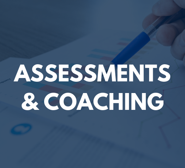 Assessments & Coaching