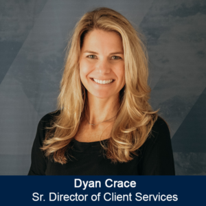 Dyan Crace Sr Dir of Client Services